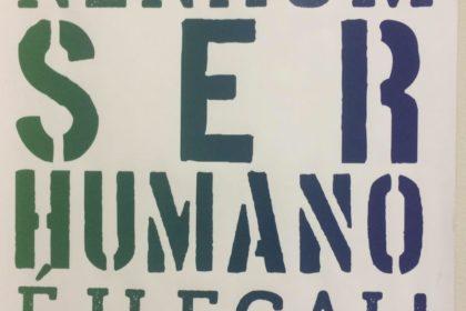 Nenhum ser humano é ilegal